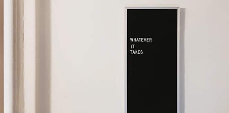Whatever it takes art